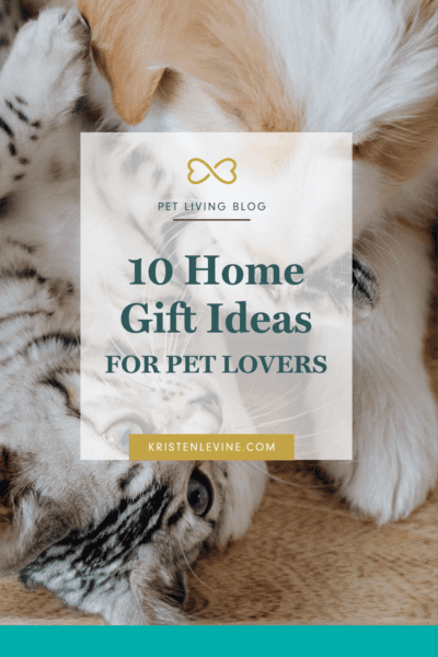 10 Home Gifts for Pet Lovers