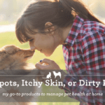Hot Spots, Itchy Skin, or Dirty Paws? My Go-To Products to Manage Pet Health at Home!