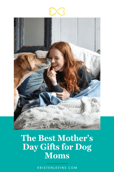 Find the Best Mother's Day Gifts for Dog Moms!